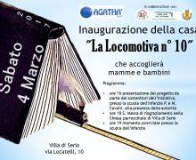 Inaugurazione casa Agatha LA LOCOMOTIVA N°10, 4 marzo
